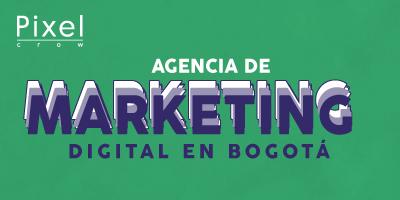agencia-de-marketing-digital-en-bogota